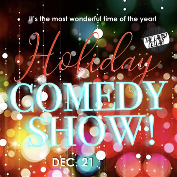 Get Information and buy tickets to Holiday Comedy Show! Flamingo Resort Santa Rosa on The Laugh Cellar