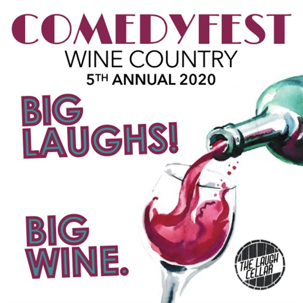 Get Information and buy tickets to 5th Annual Wine Country Comedy Fest DAY 1 - JULY 11 on The Laugh Cellar