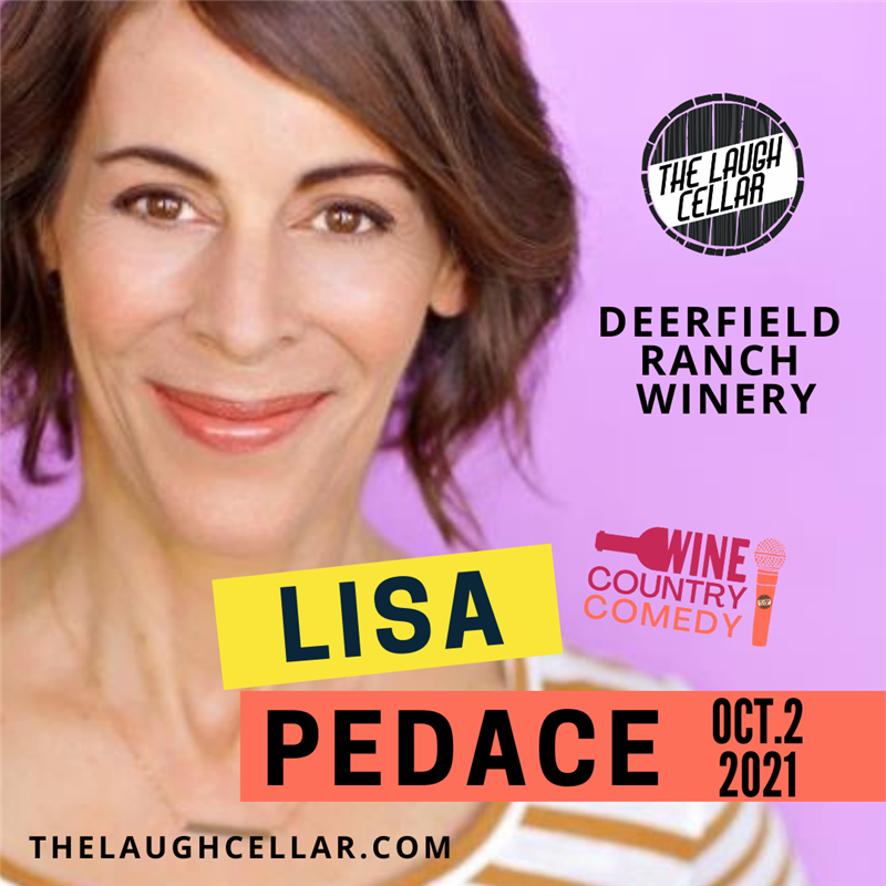 Get Information and buy tickets to Comedian Lisa Pedace Deerfield Ranch Winery on The Laugh Cellar