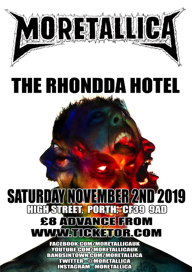 Get Information and buy tickets to Moretallica  on www.rhonddahotel.com
