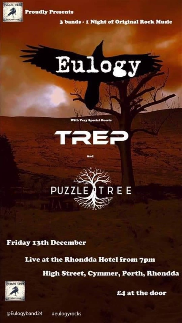 Get Information and buy tickets to Eulogy , TREP & Puzzle Tree (Original Rock) on www.rhonddahotel.com