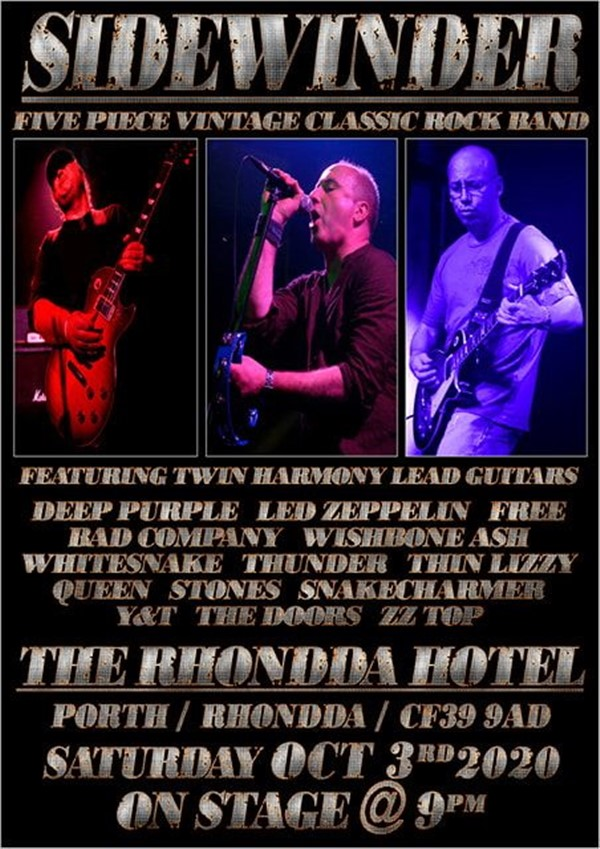 Get Information and buy tickets to Sidewinder Classic Rock on www.rhonddahotel.com