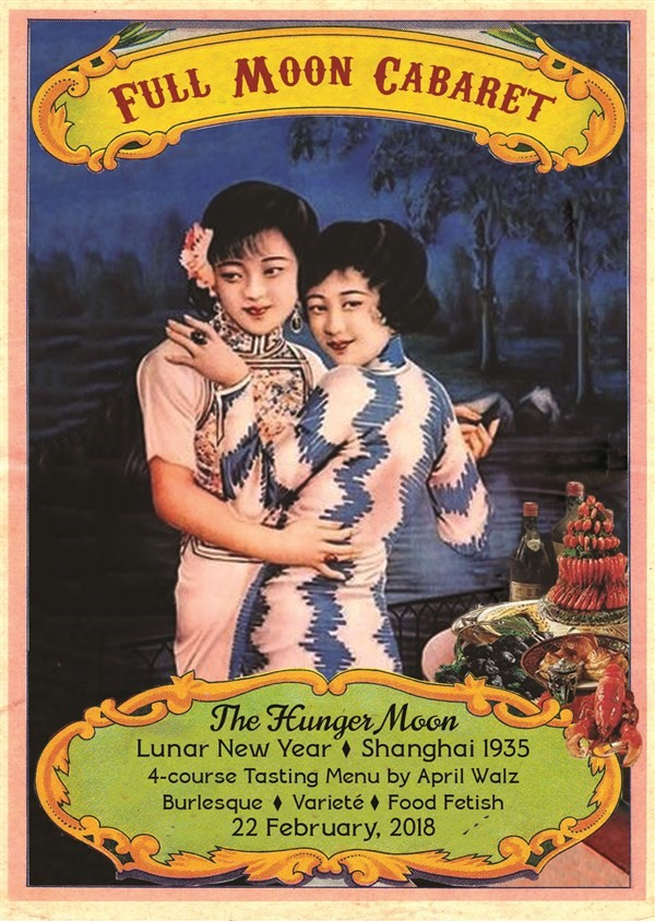 Get Information and buy tickets to Full Moon Cabaret Hunger Moon > Lunar New Year on Full Moon Cabaret