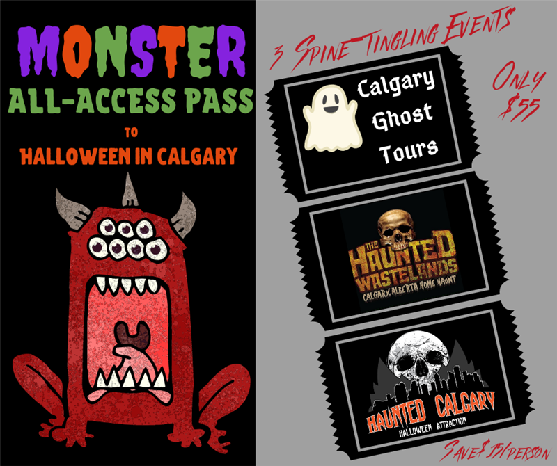 Get Information and buy tickets to Monster All Access Pass Ghost Tour - Haunted Calgary - Haunted Wastelands on Calgary Ghost Tours