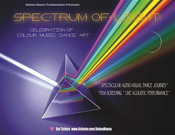 Get Information and buy tickets to SPECTRUM OF LIGHT Celebration of Colour  Music  Dance &  Art on Your Genius Zone
