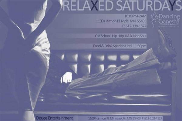 Get Information and buy tickets to RELAXED SATURDAYS OLD SCHOOL, HIP HOP, R&B BY DEUCE ENTERTAINMENT on Sophia