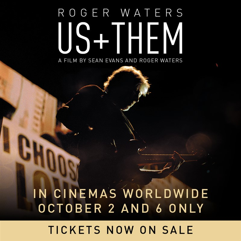 Get Information and buy tickets to Roger Waters Us  +  Them A Film by Sean Evans and Roger Waters on operahouseinc.com