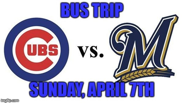Get Information and buy tickets to Cubs/Brewers Bus Trip Sunday, April 7th on The Docs Inn