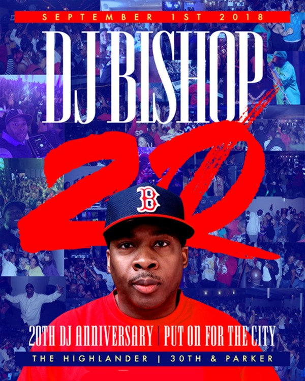 Get Information and buy tickets to DJ BISHOP 20 YEAR DJ ANNIVERSARY Put on for the city on Promoter Alley