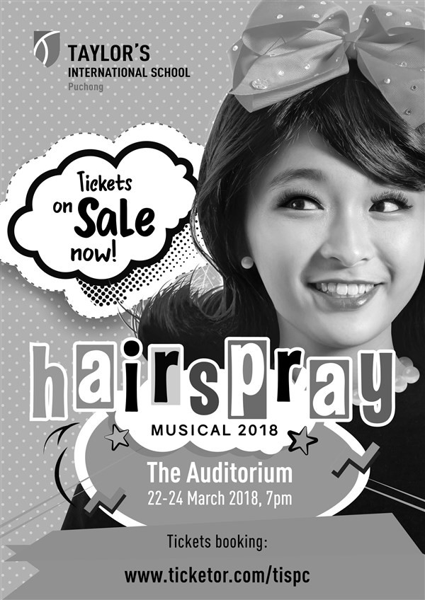 Get Information and buy tickets to HAIRSPRAY - 24 March TISPC Secondary School Musical on TAYLORS INTERNATIONAL SCHOOL PUCHONG PERFORMING ARTS