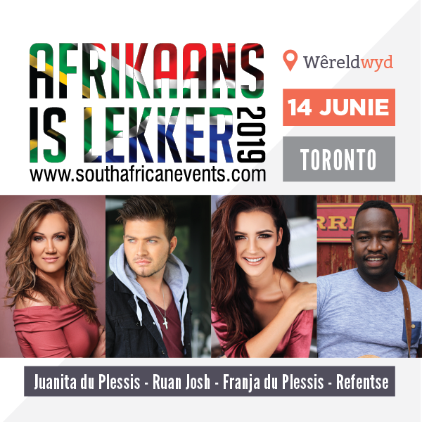 Get Information and buy tickets to Afrikaans is Lekker Toronto 2019 Juanita du Plessis / Franja / Refentse / Ruan Josh on South African Events Pty Ltd