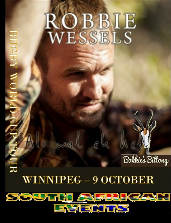 Get Information and buy tickets to Robbie Wessels in Winnipeg  on South African Events Pty Ltd