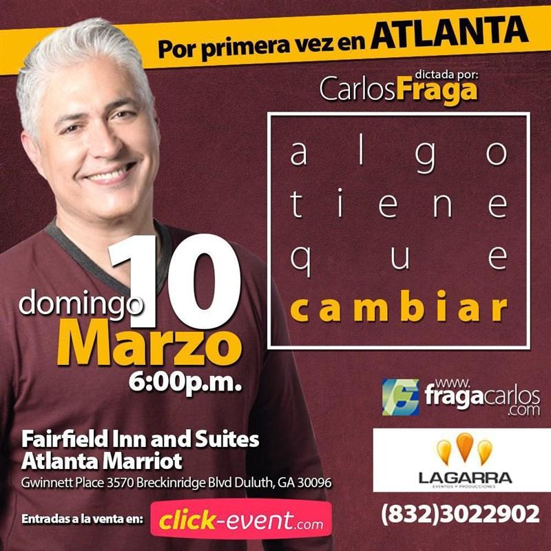 Algo tiene que cambiar - Carlos Fraga. Atlanta Ga