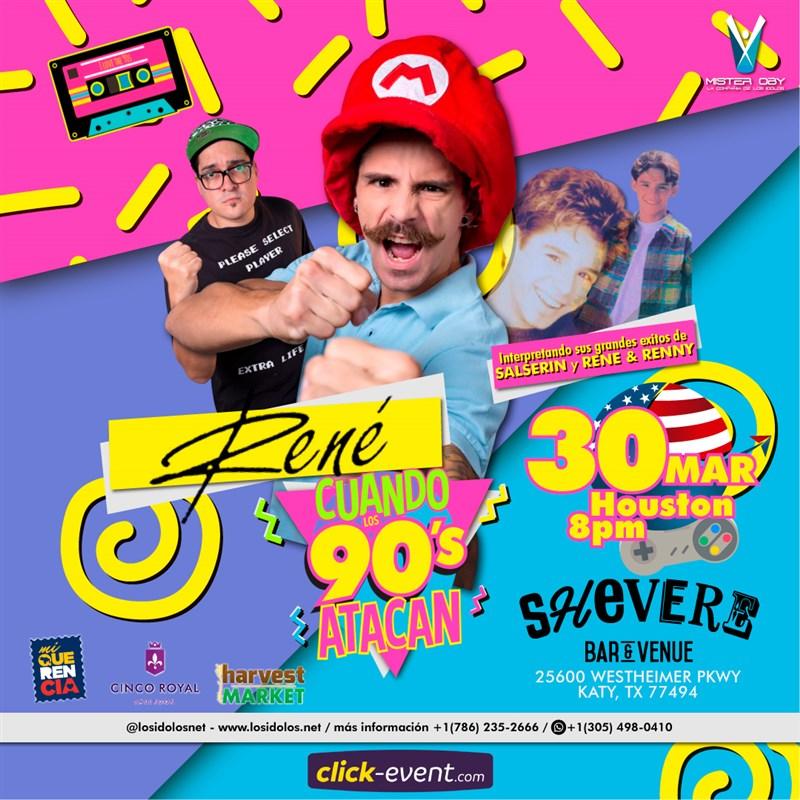 Get Information and buy tickets to Rene y cuando los 90 atacan  (y lo Mejor de Salserin) VIP MEET & GREET 40$  - Reg 25$  Katy Tx on www.click-event.com