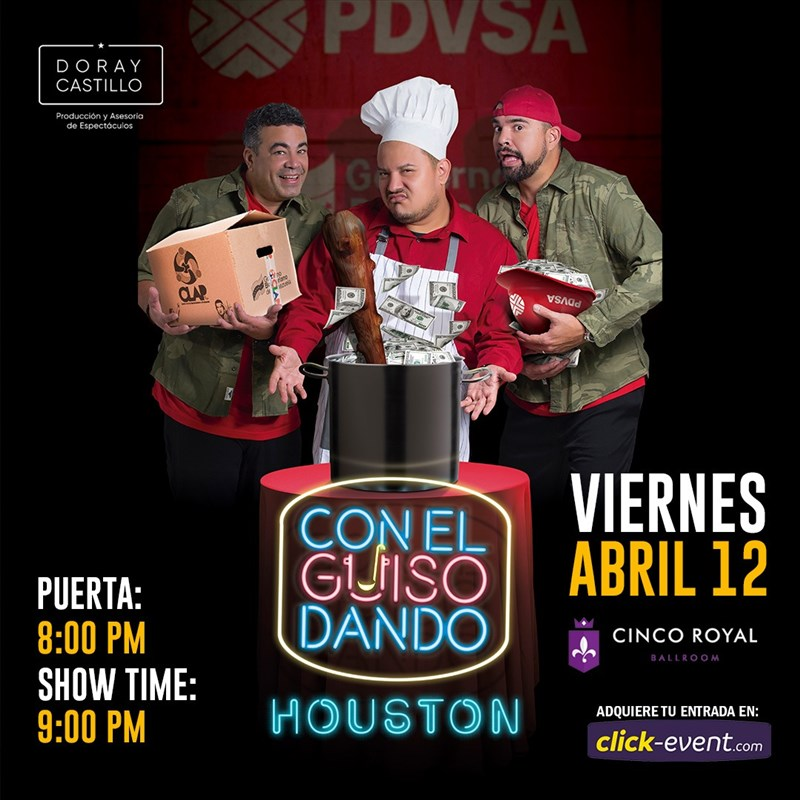 Get Information and buy tickets to Con el Guiso Dando Houston Reg $35 - Vip $50 on www.click-event.com