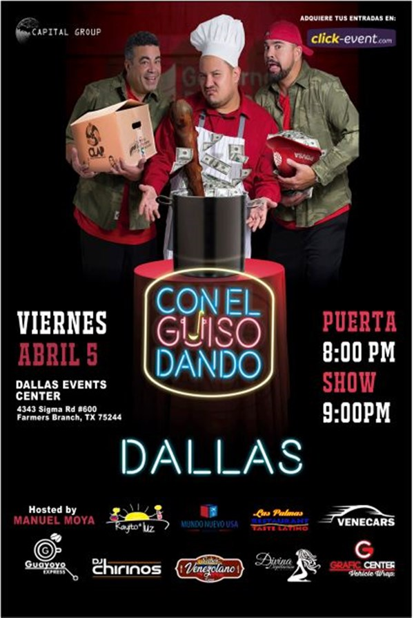 Get Information and buy tickets to Con el Guiso Dando Dallas Reg $30 - $35 - $45 -Vip Gold $55 on www.click-event.com