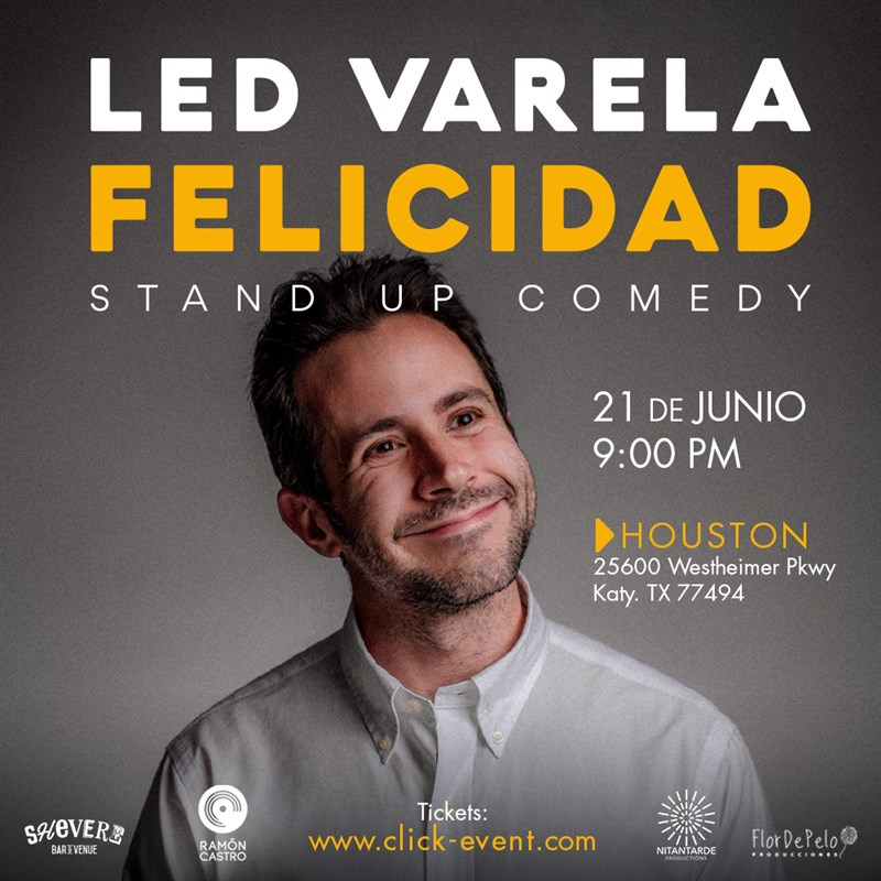 Get Information and buy tickets to Led Varela - Felicidad - Stand Up Comedy Reg $25 - Vip $35 on www.click-event.com