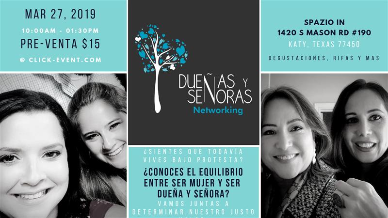 Get Information and buy tickets to Dueñas y Señoras Networking ¿Conoces el equilibrio entre ser mujer y ser Dueña y Señora? on www.click-event.com