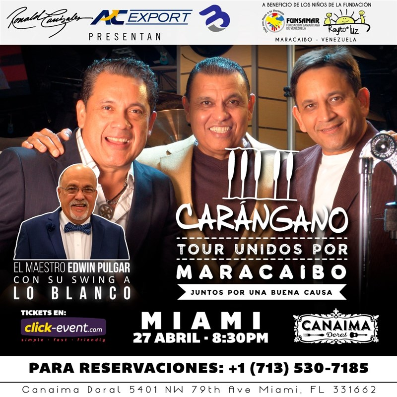 Get Information and buy tickets to Carangano - Tour Unidos por Maracaibo - Miami Reg $50 - Vip $70 on www.click-event.com
