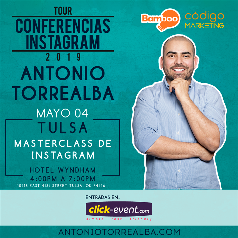 Get Information and buy tickets to Conferencias Instagram - Antonio Torrealba - TULSA Reg $30 on www.click-event.com
