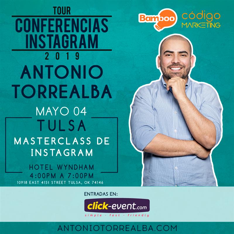 Conferencias Instagram - Antonio Torrealba - TULSA