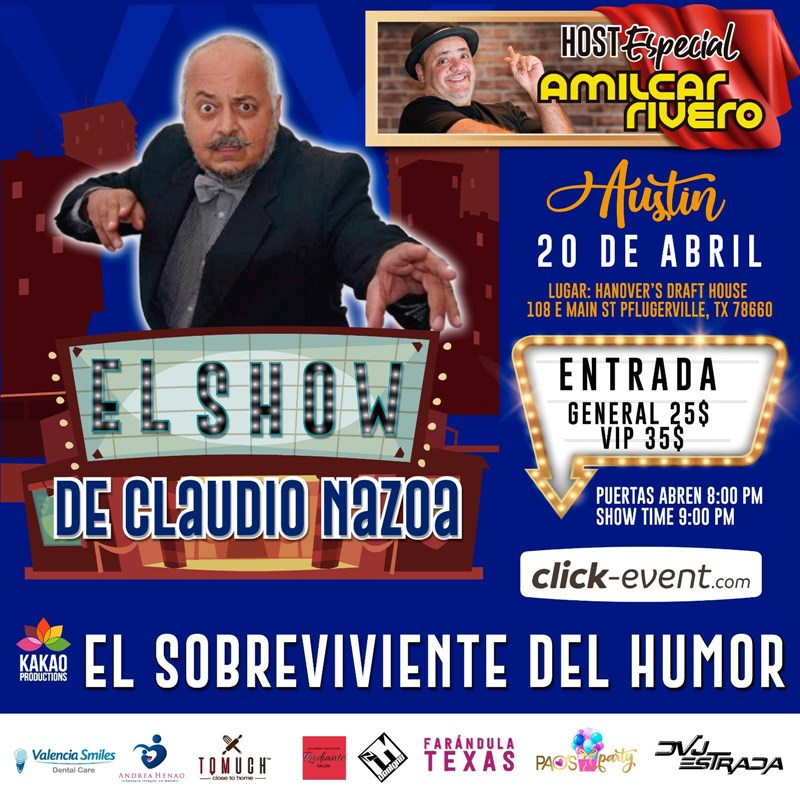"""Get Information and buy tickets to Claudio Nazoa """"El Sobreviviente del Humor"""" Reg $25 - Vip $35 on www.click-event.com"""