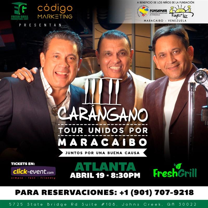 Get Information and buy tickets to Carangano - Tour Unidos por Maracaibo - Atlanta Preventa Limitada Reg $30 - Vip $40 on www.click-event.com