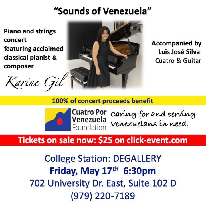 "Get Information and buy tickets to ""Sounds of Venezuela"" Karine Gil - COLLEGE STATION Reg $25 100% benefit Cuatro Por Venezuela on www.click-event.com"