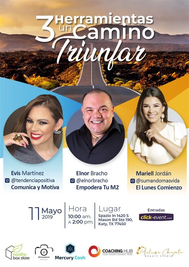 Get Information and buy tickets to 3 Herramientas un Camino Triunfar Reg  $20 Preventa hasta mayo 1ro - $25 on www.click-event.com