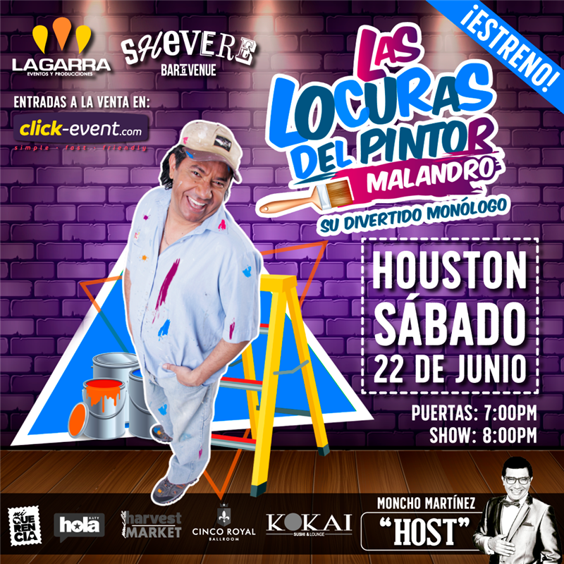Get Information and buy tickets to Las Locuras del Pintor Malandro Reg $30 on www.click-event.com