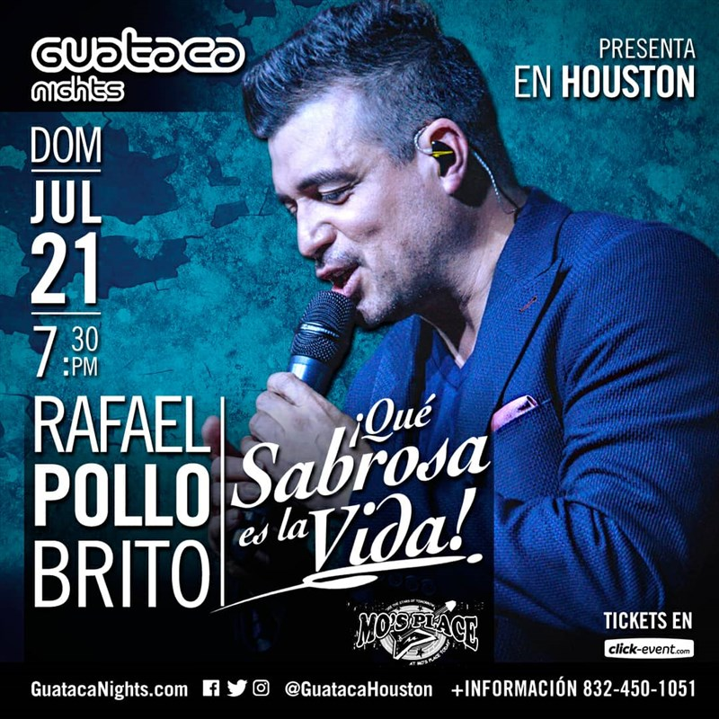Get Information and buy tickets to Rafael Pollo Brito I Que Sabrosa es la Vida Reg $34 - Vip $50 on www.click-event.com