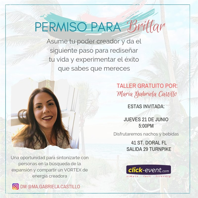Get Information and buy tickets to Permiso para Brillar RSVP on www.click-event.com