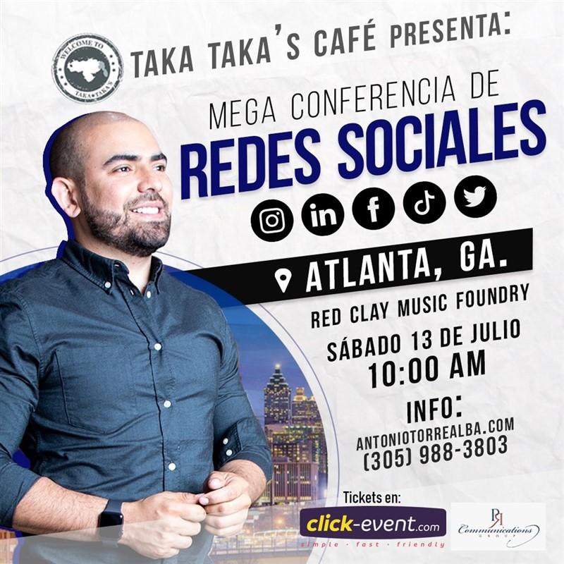 Get Information and buy tickets to Mega Conferencia de Redes Sociales - Antonio Torrealba Reg $30 - Atlanta GA on www.click-event.com