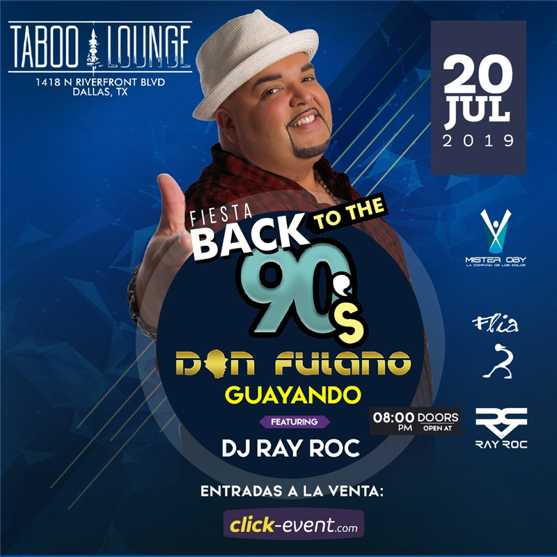 Get Information and buy tickets to Don Fulano Back To The 90