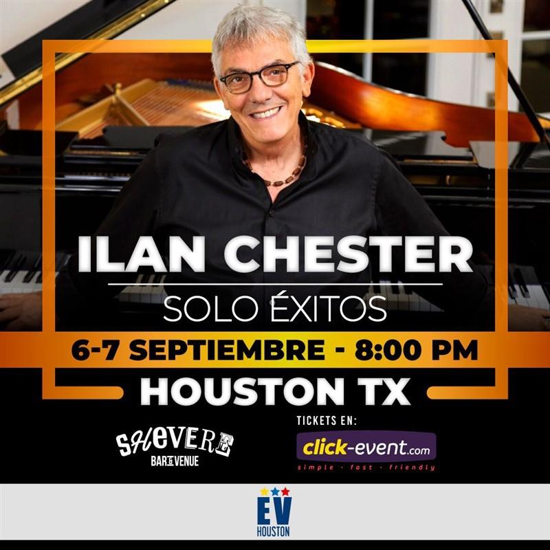 Get Information and buy tickets to Ilan Chester - Sólo Éxitos - Sep 6 - Houston Reg $55 - Vip $75 - Incluye M&G (cupo limitado) on www.click-event.com
