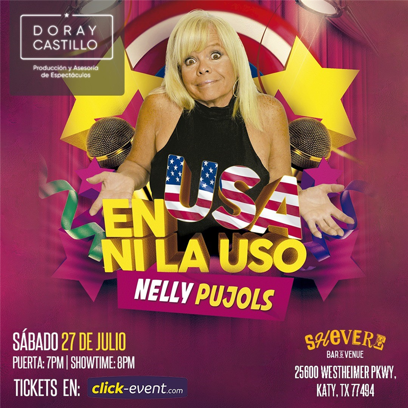Get Information and buy tickets to En USA ni la uso - Nelly Pujols - Katy Reg $35 - Vip $45 on www.click-event.com