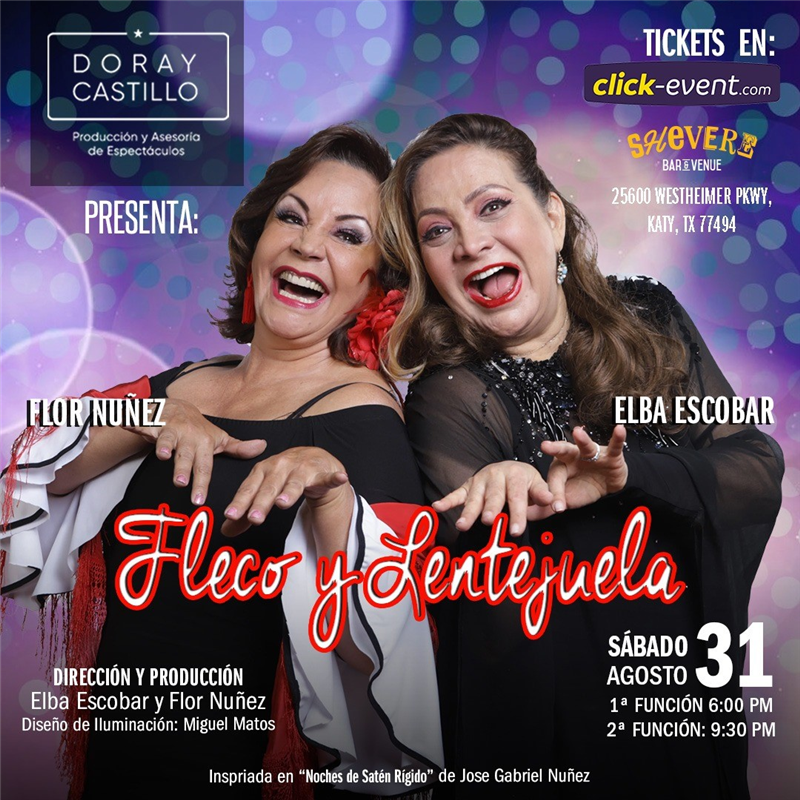 Get Information and buy tickets to Fleco y Lentejuela - 1ra Función Reg $35 - Vip $45 on www.click-event.com