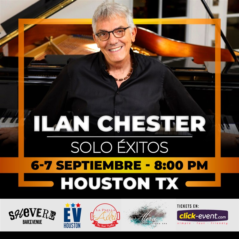Get Information and buy tickets to Ilan Chester - Sólo Éxitos - Sep 6 - Houston Reg $55 - Vip $75 - Incluye M&G (cupo limitado) on www.click-event.com