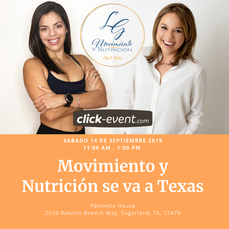 Get Information and buy tickets to Movimiento y Nutrición con Loly & Gaby - Texas Reg $30 on www.click-event.com