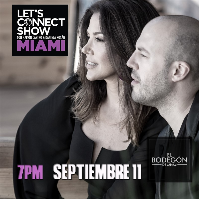 Get Information and buy tickets to Let's Connect Show con Ramon Castro y Daniela Cosan Miami FL - Reg $15 on www.click-event.com
