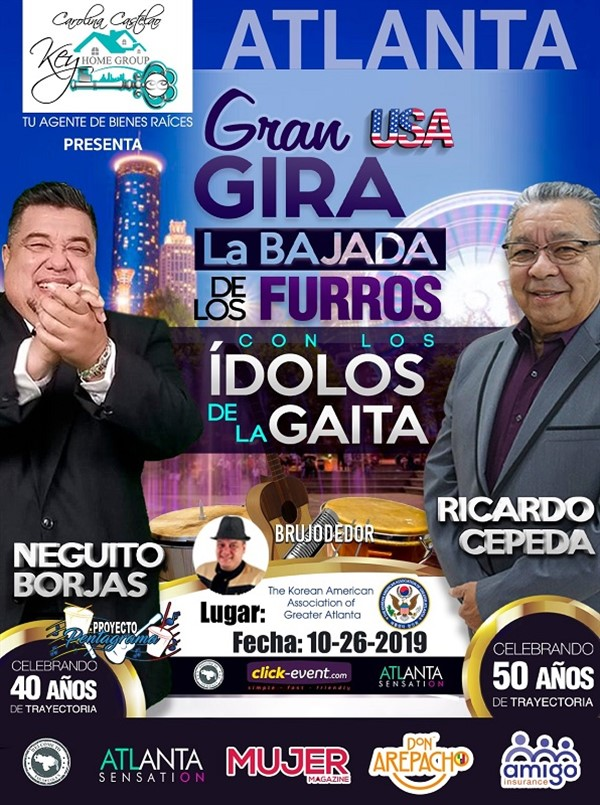 Get Information and buy tickets to Gran Gira La Bajada de los Furros - Atlanta GA Neguito Borjas - Ricardo Cepeda - Reg $40 - Vip $50 on www.click-event.com