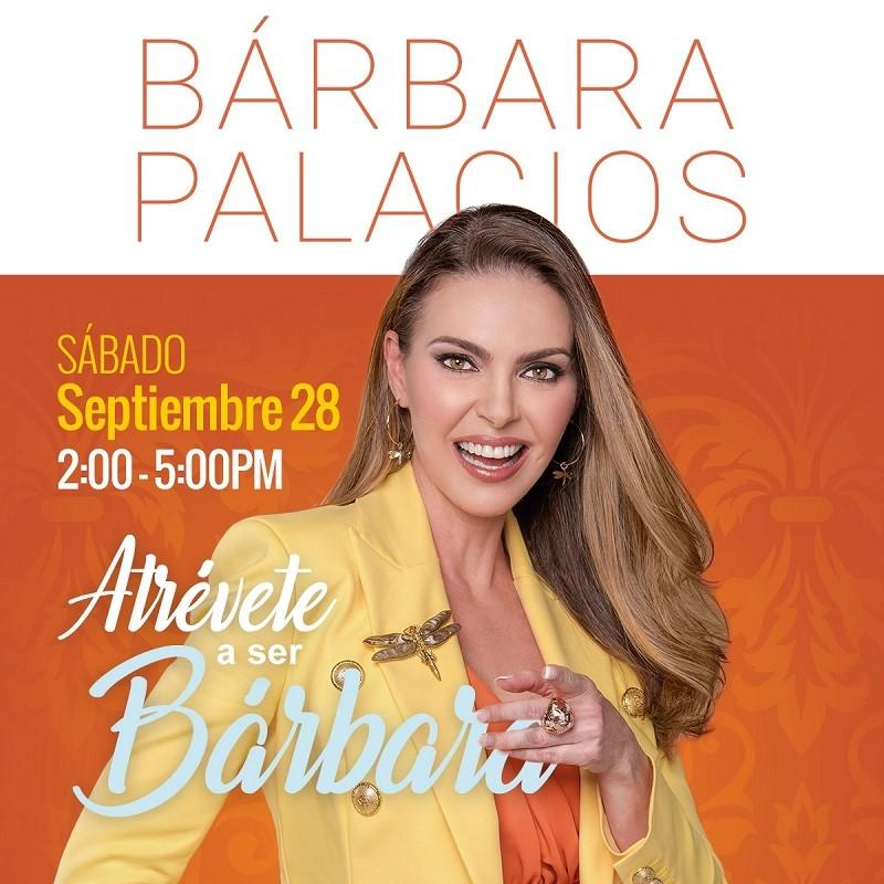 Get Information and buy tickets to Atrévete a ser Bárbara con Bárbara Palacios Reg $25 on www.click-event.com