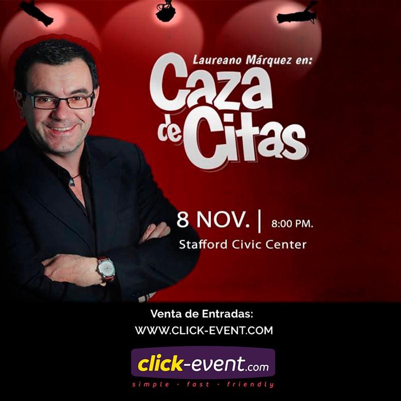 Get Information and buy tickets to Caza de Citas - Laureano Marquez - Houston TX Patio $45 - $50, Vip $60 on www.click-event.com