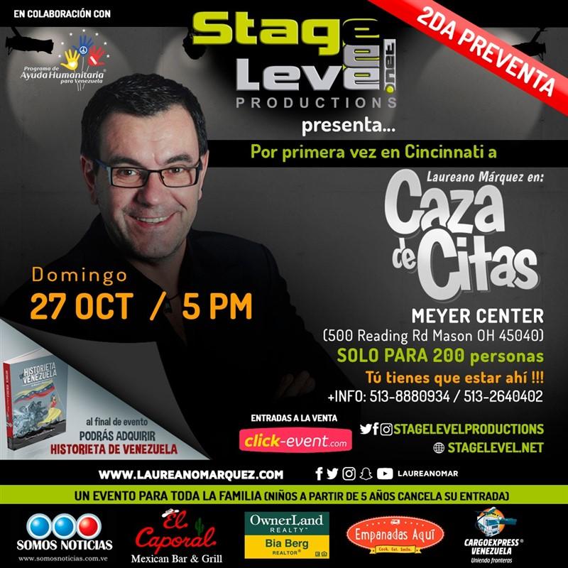 Get Information and buy tickets to Caza de Citas - Laureano Márquez - Cincinnati OH Reg 1 $40, Reg $50, Vip $60 (2da Preventa) on www.click-event.com