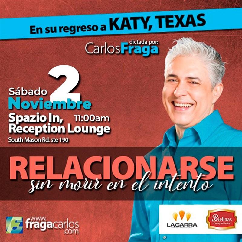 Get Information and buy tickets to Relacionarse Sin Morir en el Intento - Carlos Fraga Katy TX, Reg $40 on www.click-event.com