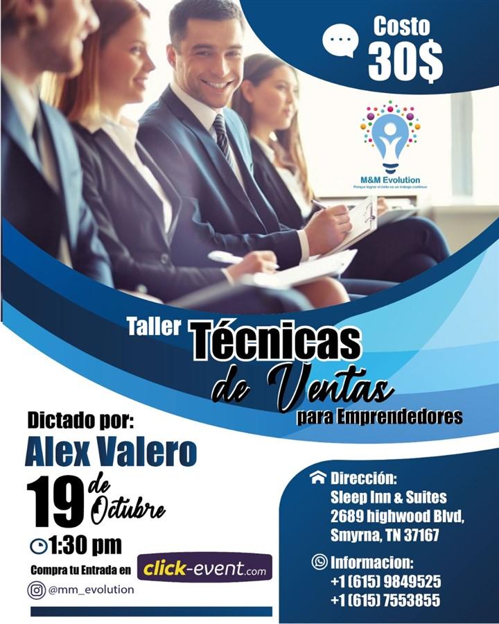 Get Information and buy tickets to Taller Técnicas de ventas para emprendedores - Alex Valero Reg $30 on www.click-event.com