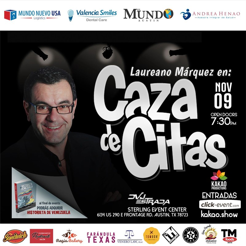 Get Information and buy tickets to Caza de Citas - Laureano Marquez - Austin TX General $45 - Vip 2 $55 - Vip $65 on www.click-event.com