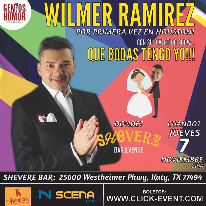 Get Information and buy tickets to Que Bodas tengo YO - Wilmer Ramirez - Katy TX Reg $25 - $30 - Vip $35 on www.click-event.com