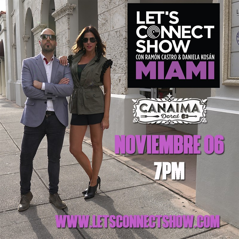Get Information and buy tickets to Let's Connect Show con Ramon Castro y Daniela Kosan Miami FL - Reg $15 on www.click-event.com