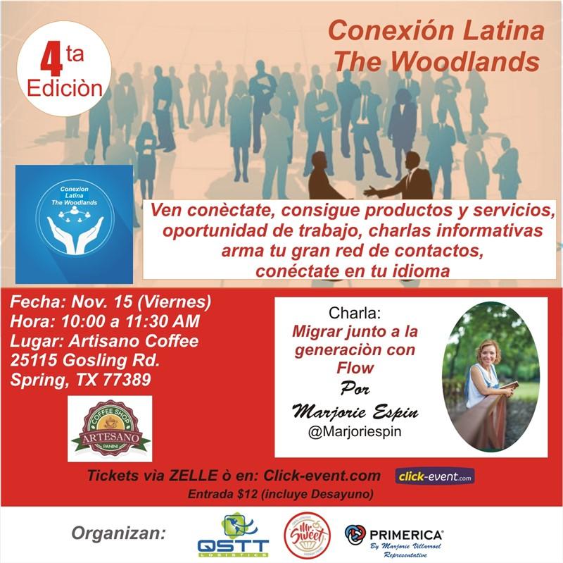 Get Information and buy tickets to 4ta Edición Conexión Latina The Woodlands Reg $12 on www.click-event.com